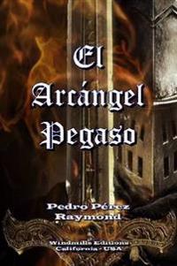 El Arcangel Pegaso
