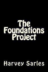 The Foundations Project
