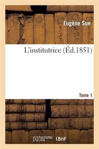 L'Institutrice.Tome 1