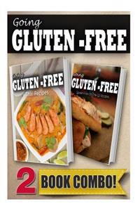 Gluten-Free Thai Recipes and Gluten-Free On-The-Go Recipes: 2 Book Combo