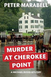 Murder at Cherokee Point