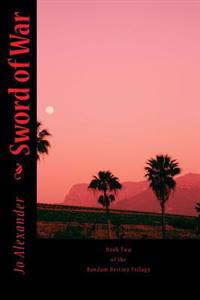 Sword of War: Book Two of the Random Destiny Trilogy