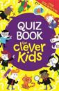 Quiz Book for Clever Kids (R)