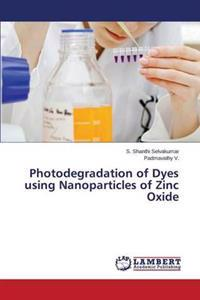 Photodegradation of Dyes Using Nanoparticles of Zinc Oxide