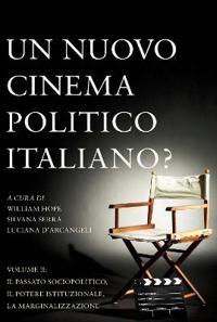 Un Un Nuovo Cinema Politico Italiano?