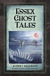 Essex Ghost Tales