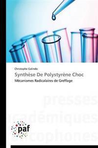 Synthese de Polystyrene Choc