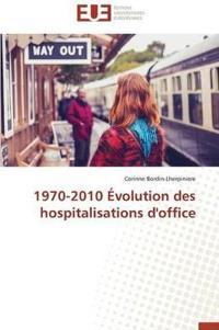 1970-2010 Evolution Des Hospitalisations D'Office