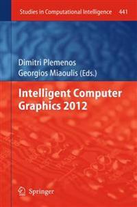 Intelligent Computer Graphics 2012