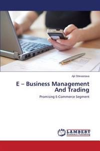 E - Business Management and Trading