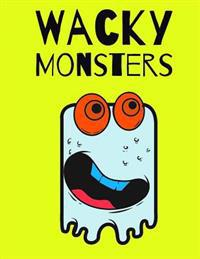 Wacky Monsters: Coloring Book
