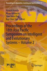 Proceedings of the 18th Asia Pacific Symposium on Intelligent and Evolutionary Systems - Volume 2