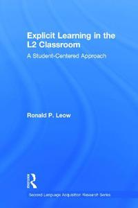 Explicit Learning in the L2 Classroom