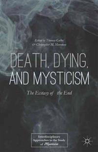 Death, Dying, and Mysticism