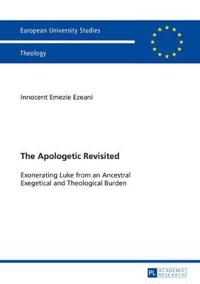The Apologetic Revisited