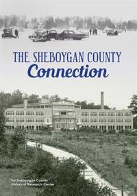The Sheboygan County Connection