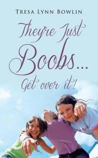 They're Just Boobs...get over It!