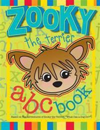 Zooky the Terrier ABC Book: Based on What Can a Dog Do?