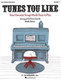 Tunes You Like - Book 3: Piano Solo
