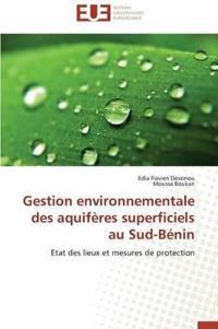 Gestion Environnementale Des Aquiferes Superficiels Au Sud-Benin