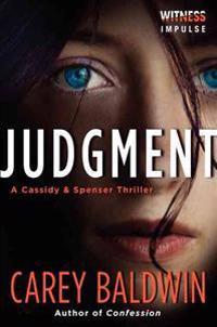 Judgment: A Cassidy & Spenser Thriller
