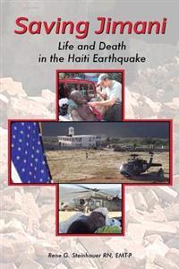 Saving Jimani: Life and Death in the Haiti Earthquake