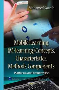 Mobile Learning M-learning Concepts, Characteristics, Methods, Components