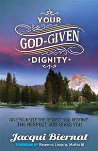 Your God-Given Dignity