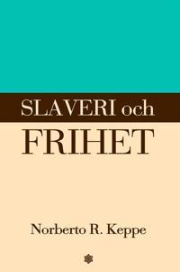 Slaveri och frihet