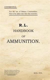 R. L. Handbook of Ammunition