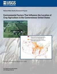 Environmental Factors That Influence the Location of Crop Agriculture in the Conterminous United States