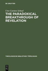 The Paradoxical Breakthrough of Revelation