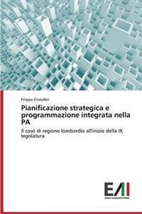Pianificazione Strategica E Programmazione Integrata Nella Pa