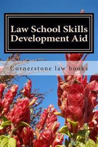 Law School Skills Development Aid: Easy Read Paperback Version ... Look Inside