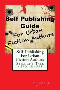 Self Publishing Guide for Urban Fiction Authors