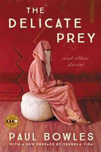 The Delicate Prey Deluxe Edition: And Other Stories
