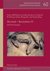 Merimde-Benisalame IV: Die Bestattungen