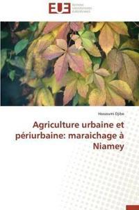 Agriculture Urbaine Et P�riurbaine