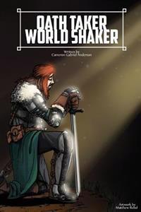 Oath Taker: World Shaker