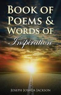 Book of Poems and Words of Inspiration