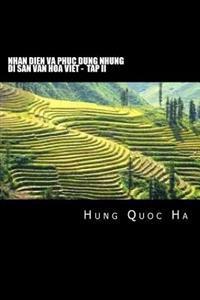 Nhan Dien Va Phuc Dung Nhung Di San Van Hoa Viet - Tap II