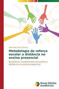 Metodologia de Reforco Escolar a Distancia No Ensino Presencial