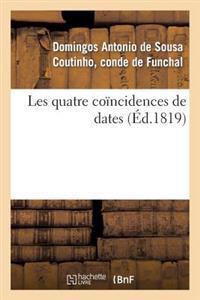 Les Quatre Co�ncidences de Dates