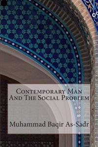 Contemporary Man and the Social Problem