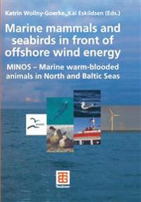 Marine Mammals and Seabirds in Front of Offshore Wind Energy