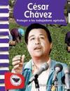 Cesar Chavez (Spanish Version) (Biografias de Estadounidenses (American Biographies)): Proteger a Los Trabajadores Agricolas (Protecting Farm Workers)