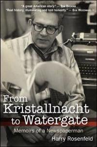 From Kristallnacht to Watergate