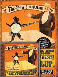 Steve Martin: The Crow: New Songs for the Five-String Banjo [With CD (Audio)]