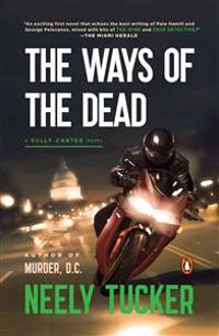 The Ways of the Dead: A Sully Carter Novel