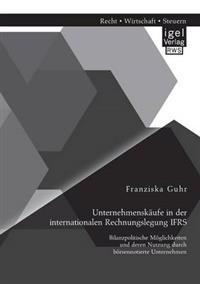 Unternehmenskaufe in Der Internationalen Rechnungslegung Ifrs